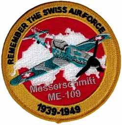 Bild von Messerschmitt ME-109 Patch Remember the Swiss Air Force